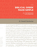 Biblical Greek Made Simple: All the Basics in One Semester