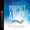Prophet Arise Audio Book