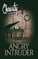 The Angry Intruder