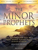 The Minor Prophets: Bible Study Guides and Copywork Book  - (Hosea, Joel, Amos, Obadiah, Jonah, Micah, Nahum, Habakkuk, Zephaniah, Haggai, Zechariah a