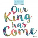 Our King Has Come 2018 Faith Wall Calendar
