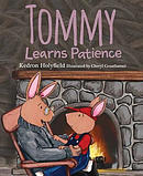 Tommy Learns Patience