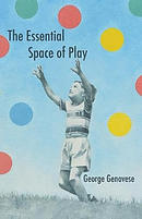 The Essential Space of Play