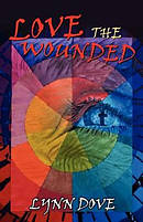 Love the Wounded