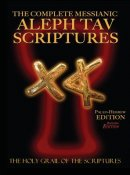 The Complete Messianic Aleph Tav Scriptures Paleo-Hebrew Large Print Red Letter Edition Study Bible (Updated 2nd Edition)