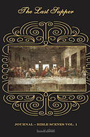 Journal Bible Scenes: The Last Supper: Small Journal Notebook with Lined Paper with Inspirational Picture of Jesus Christ at the Last Supper