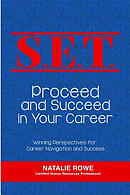 S.E.T. Proceed and Succeed in Your Career: Winning Perspectives for Career Navigation and Success