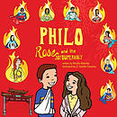 Philo, Rose and the Joy Superholy