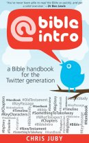 @bibleintro : A Bible handbook for the Twitter generation