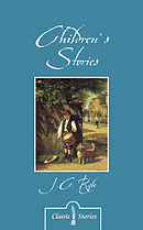 Children's Stories by J.C Ryle