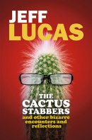 The Cactus Stabbers