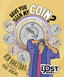 Have You Seen My Coin?
