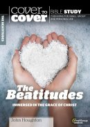 Cover to Cover Bible Study: the Beatitudes
