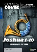 Cover to Cover Bible Study: Joshua 1-10