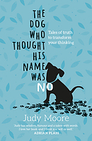 The Dog Who Thought His Name Was No
