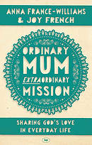 Ordinary Mum, Extraordinary Mission