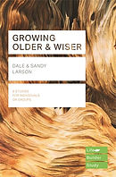 Lifebuilder Bible Study: Growing Older & Wiser