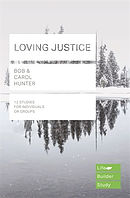 Lifebuilder Bible Study: Loving Justice