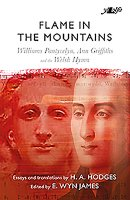 Flame in the Mountains - Williams Pantycelyn, Ann Griffiths and the Welsh Hymn