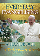 Everyday Evangelising with Pope Francis