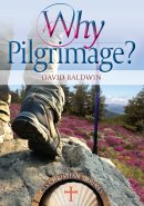 Why Pilgrimage?