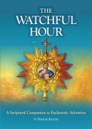 The Watchful Hour