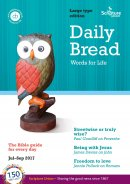 Daily Bread July - September 2017 Large Print