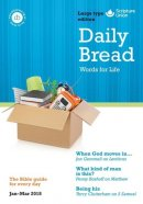 Daily Bread Large Print January-March 2018