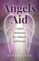 Angels Aid: Guided Meditation for Children and Parents