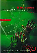 The Source : Bk. 2. Arrangements for Worship Groups (B Flat Instruments)
