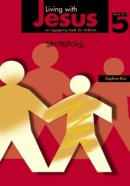 Living with Jesus Book 5: Strongholds