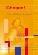 Chosen!: A Confirmation Book for Teenage Girls