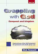 Explorations of the Old Testament for Personal and Small Group Use : Conquest and Kingdom