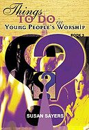 Things to Do in Young People's Worship: Book 3