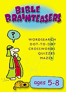Bible Brainteasers : Ages 5-8