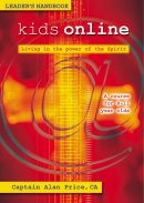 Kids Online: Living in the Power of the Spirit