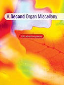 A Second Organ Miscellany