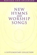 New Hymns and Worship Songs: Words