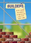 Builders: a 12-week Foundation Programme for 9-11 year olds
