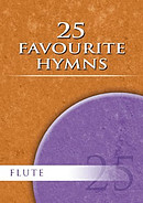 25 Favourite Hymns for Flute