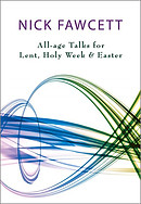 Unwrapping the Seasons: Lent, Holy Week and Easter