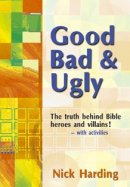 Good, Bad & Ugly