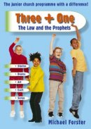 Three + One: The Law and the Prophets