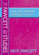 Living with Questions: Exploring Faith and Doubt