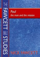 Paul: The Man and the Mission
