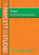 Prayer: The Fundamental Questions