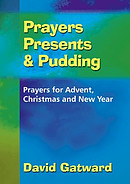 Prayers Presents and Pudding