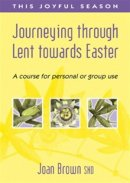 Journeying Through Lent Towards Easter