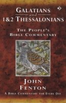 Galatians, 1 & 2 Thessalonians : People's Bible Commentary