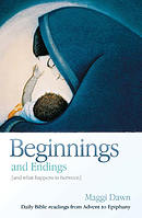 Beginnings And Endings And What Happens Inbetween